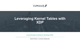 Leveraging Kernel Tables with XDP