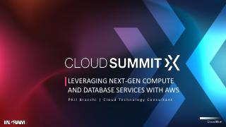 Leveraging Next-Gen Compute and Database Serv...