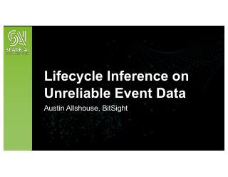 Lifecycle Inference on Unreliable Event Data