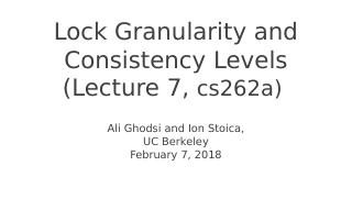 Lock Granularity and Consistency