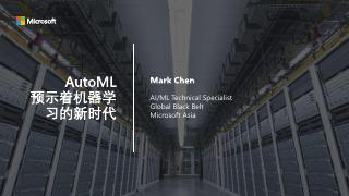 MS Reactor+Intel - AutoML - Mark Chen