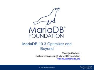 MariaDB 10.3 Optimizer and beyond