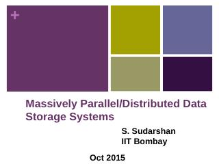 Massively Parallel Data Storage System