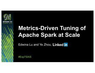 Apache Spark驱动的度量规模调整