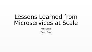 大规模微服务实践经验
