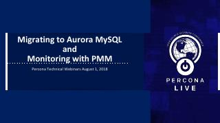 Migrating Aurora Monitoring PMM