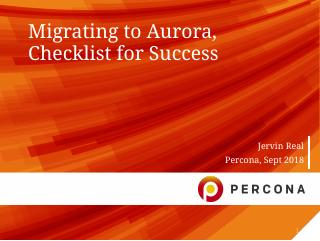 Migrating to Aurora, Checklist for Success