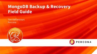 MongoDB Backup and Recovery Field Guide