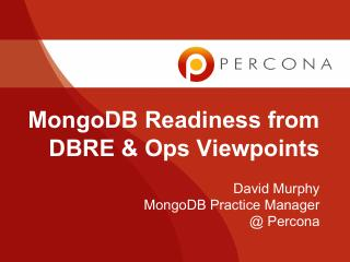 MongoDB Readiness from DBRE and Ops Viewpoints