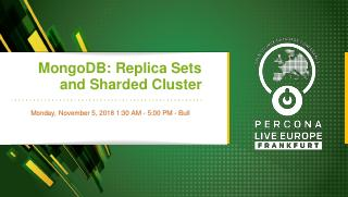 MongoDB: Replica Sets and Sharded Cluster