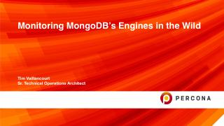 Monitoring MongoDB's Engines in the Wild