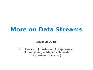 More on Data Streams