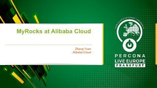 MyRocks at Alibaba Cloud