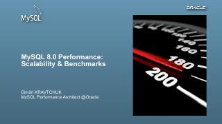 MySQL 8.0 Performance: Scalability & Benchmarks