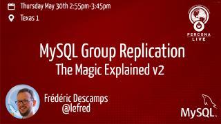 MySQL组复制:魔力解释v2