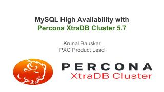 MySQL High Availability with Percona XtraDB C...