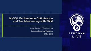 MySQL Performance Optimization with PMM