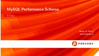 MySQL Performance Schema in 1 hour