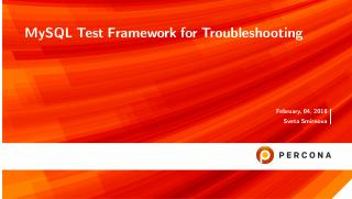 MySQL Test Framework for Troubleshooting