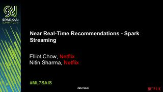 Near Real-Time Netflix Recommendations Using ...