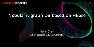 Nebula - A graph DB based on HBase