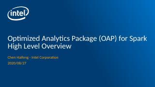 OAP Spark 优化介绍: 通过索引和...