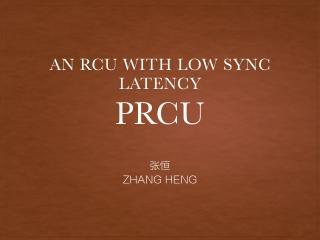 PRCU: A New RCU Design with Low Synchronizati...