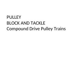 PULLEY BLOCK AND TACKLE Compound Drive Pulley...