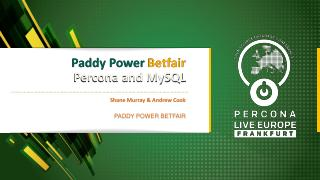 Paddy Power Betfair Percona and MySQL