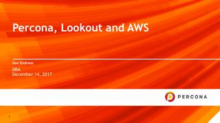Percona, Lookout and AWS
