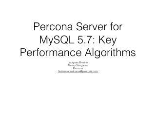 Percona Server for MySQL 5.7