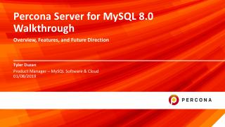 Percona Server for MySQL 8.0 Walkthrough