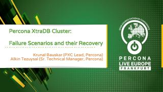 Percona XtraDB Cluster: Failure Scenarios and...