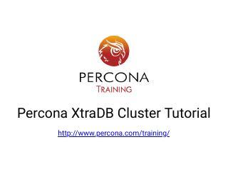 Percona XtraDB Cluster Tutorial