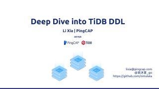 PingCAP-Infra-Meetup-108-Deep Dive into TiDB DDL