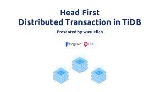 PingCAP-Infra-Meetup-91-Distributed-Transacti...
