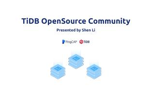 PingCAP-Infra-Meetup-103-shenli-TiDB-OpenSour...