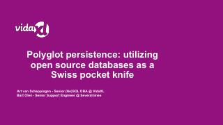 Polyglot persistence: utilizing open source d...