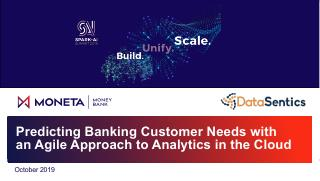 Predicting Banking Customer Needs with an Agi...