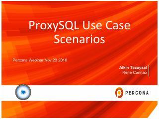 ProxySQL Use Case Scenarios