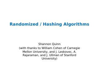 Randomized / Hashing Algorithms