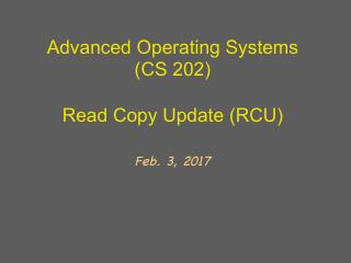 Read Copy Update (RCU)