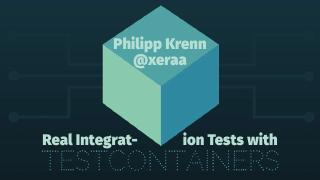 Real Integration Tests with Testcontainers