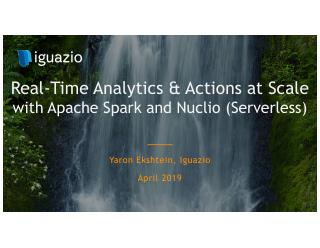 Real-Time Analytics and Actions Across Large ...