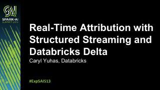 结构化流和数据库增量的实时属性