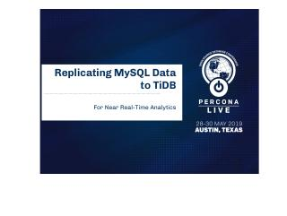 Replicating MySQL Data to TiDB-For Real Time ...