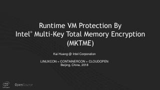 Runtime VM Protection By Intel Multiple Key T...
