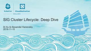 深度学习:SIG Cluster生命周期 ...