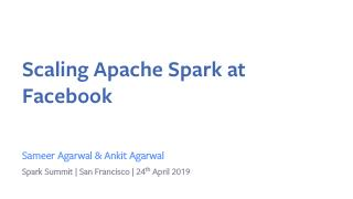 Scaling Apache Spark at Facebook