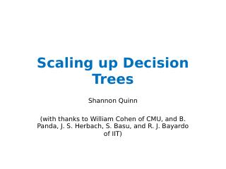 Scaling up Decision Trees